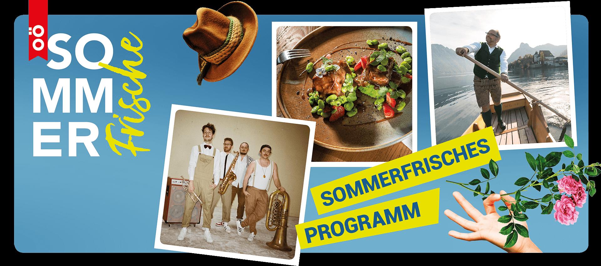Auf blauem Hintergrund sind verschiedene Bilder zu sehen, die mit der Sommerfrische in Verbindung stehen: die Band Blechsalat, ein Teller mit Essen und Mann, der über einen See rudert.